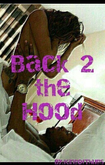 Back 2 the Hood