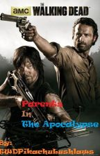Rickyl - Parents In The Apocalypse (Book #1) by ErenJaegerTSS