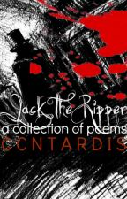Jack The Ripper Poems by ZephyrCloudWind