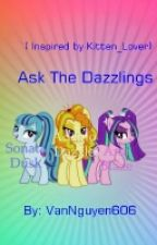 Ask & Dare The Dazzlings ( Inspired By Kitten_Lover) by VanNguyen606