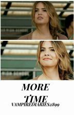 More Time - More book 2 - TVD by VampireDiaries2899