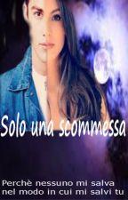 Solo una scommessa. by GinevraScarozza
