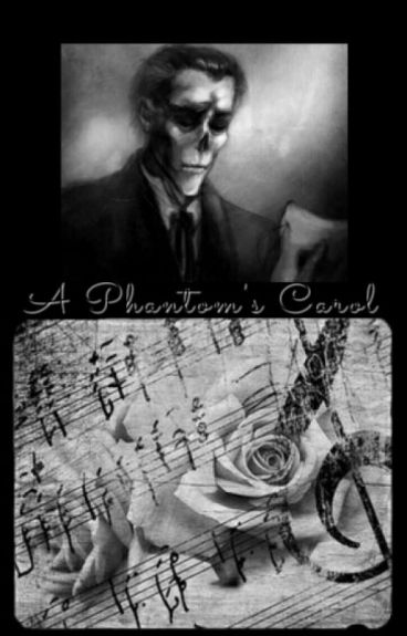 The Phantom's Carol (Phantom of the Opera)