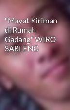 """""""Mayat Kiriman di Rumah Gadang"""" WIRO SABLENG by ron3yboy"""