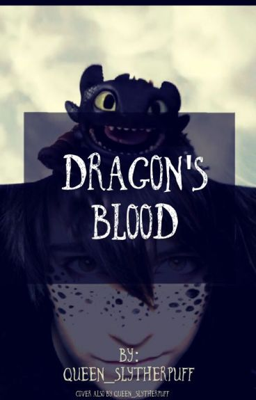 Dragon's Blood (Human Toothless x reader)