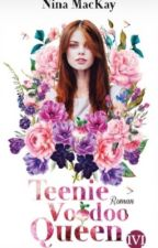 Teenie Voodoo Queen ~Leseprobe~ by NinaMacKay
