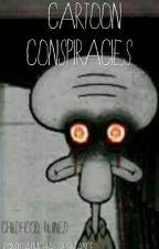 Cartoon Conspiracy Theories by MyCalMichaelBromance