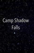 Camp Shadow Falls by _megan_reader