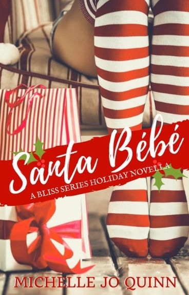 Santa Bebé (Last chance to read this!)