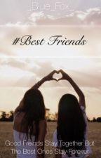 #Best Friends by _Blue_Fox_