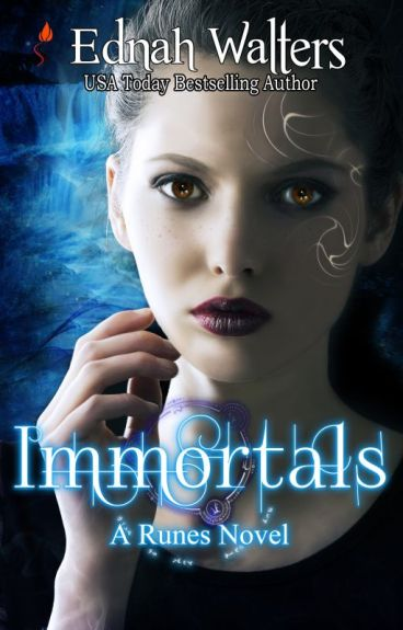 Immortals (A Runes Book 2) CHAPT 1-2 by Authorednah