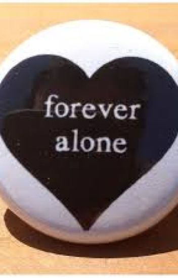 forever and always alone alyssa the awesome wattpad