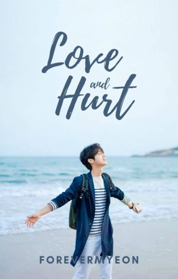 Love and Hurt (Luhan)
