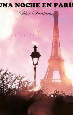 Una Noche En París (harry styles adaptation) by wolverhvmpton