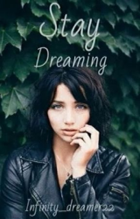 Stay Dreaming by Infinity_Dreamer22