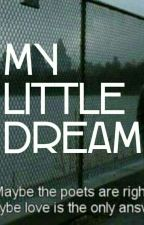 My Little Dream by Assbutt420