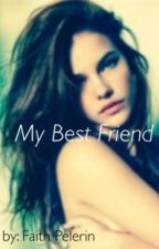 My Best Friend by faitheyyypel_227