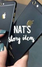nat's story ideas by -MILKANDCOOKIES