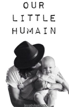 OUR LITTLE HUMAIN by laustyles2000