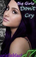 Big Girls Don't Cry {A Harry Potter Fan Fiction} by arielleblack