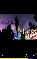 You Can Trust Us (You/Fifth Harmony) by TrackAndFieldGirl