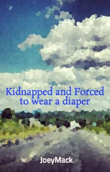 [Wonder] Kidnapped and Forced to wear a diaper