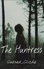 The Huntress by Cursed_Cliche