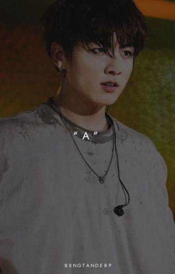"""A"" » Jeon JungKook"