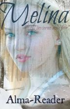 MELINA (Concurso Books) by Alma-Reader