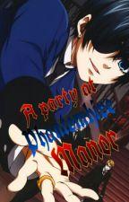 ☆A party at Phantomhive Manor ☆ Ciel X reader by Nanachikamori