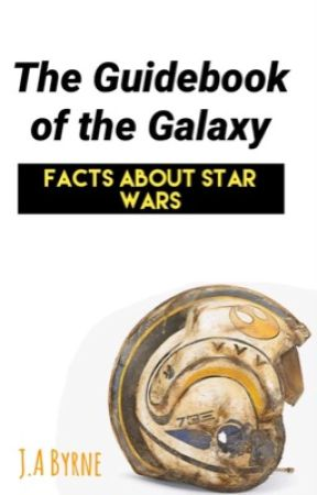 the guidebook of the galaxy facts about star wars fact thirty