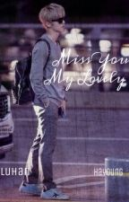 Missed You My Lovely[Luhan] by nriyha