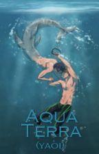 Aqua Terra (Yaoi, M-Preg) by Lady-Yaoi69