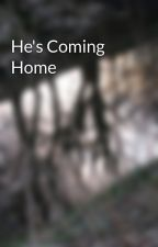 He's Coming Home by Lindapony