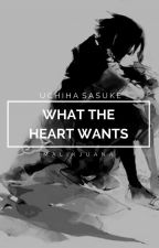 what the heart wants » uchiha sasuke by malikjuana