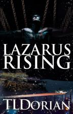 Lazarus Rising by TLDorian