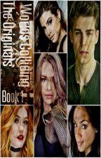 Worlds Colliding (The Originals, Book One) by heartofice97
