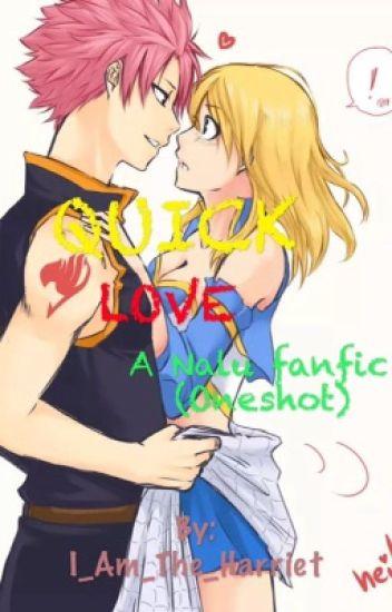 QUICK LOVE (NaLu fanfic oneshot)