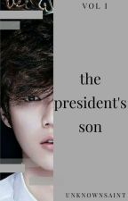 HunHan: The President's Son by senachristianne
