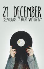 21 December by creepysugar