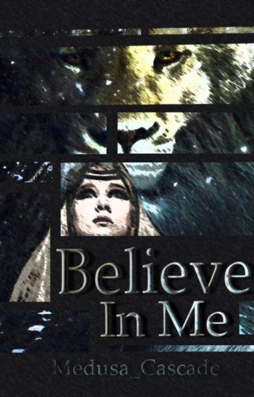 Believe in Me (Peter Pevensie)