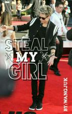 [Completed]••Steal my girl••Niall Horan••Mongolia by wangjuk