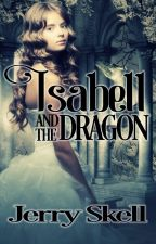 PREVIEW:  Isabell and the Dragon by JerrySkell