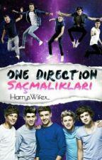 One Direction Saçmalıkları by HarrysWifex_