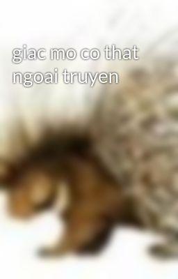 giac mo co that ngoai truyen