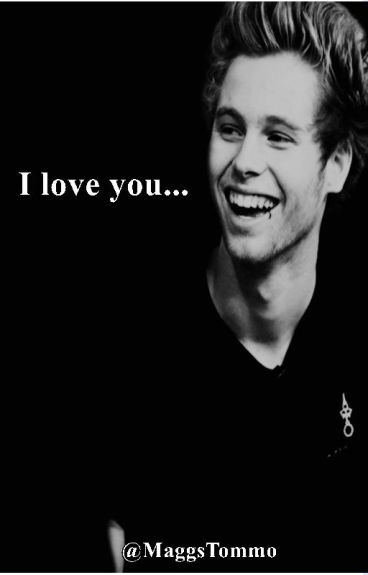 I love you // Luke Hemmings