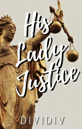 His Lady Justice by dividiv
