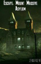 Escape: Mount Massive Asylum by JenMarie98