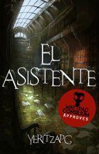 El Asistente© (Editando) by YeritzaPG