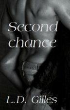 Second Chance by LDGilles